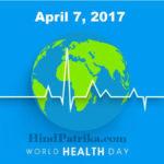 World Health Day in Hindi Language | विश्व स्वास्थ्य दिवस पर सच्चाई से परिचय