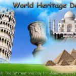 World Heritage Day Essay in Hindi | अंतराष्ट्रीय विरासत दिवस पर निबंध